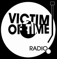 Victim of Time Radio!